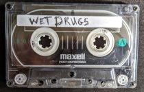 Wet Drugs