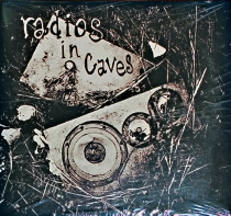 Radios In Caves – Self Titled